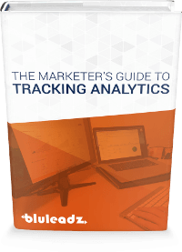 Marketers Guide To Tracking Analytics